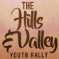 The Hills and Valley Youth Rally